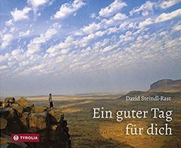 """Abbildung des Buchcovers von """"Ein guter Tag für dich"""" von Br. David Steindl-Rast"""