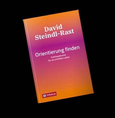 """Abbildung des Buchcovers von """"Orientierung finden"""" von Br. David Steindl-Rast"""