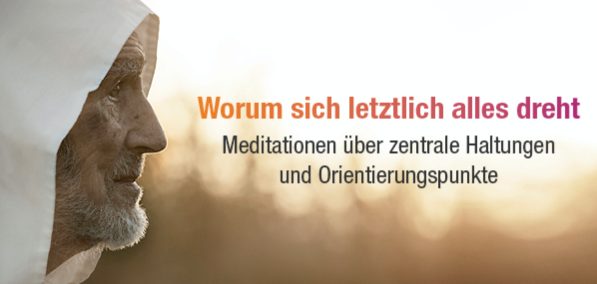 """Bruder David Steindl Rast, """"Orientierung finden - Schlüsselworte für ein erfülltes Leben"""", Tyrolia Verlag 2021"""
